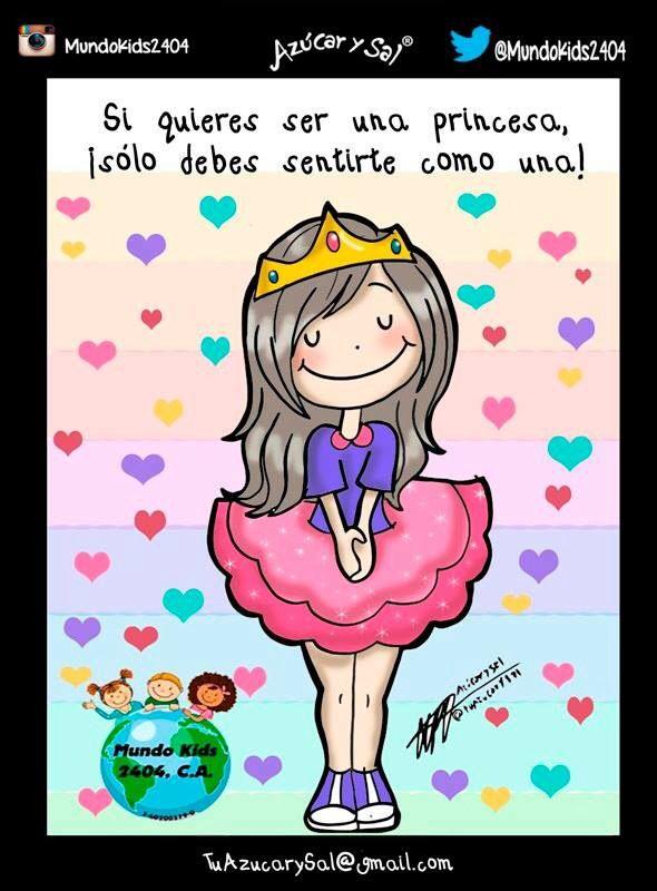 Todas Somos Princesas D Azúcar Y Sal Frases De La
