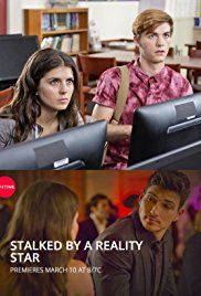 Watch Stalked by a Reality Star Full-Movie Streaming