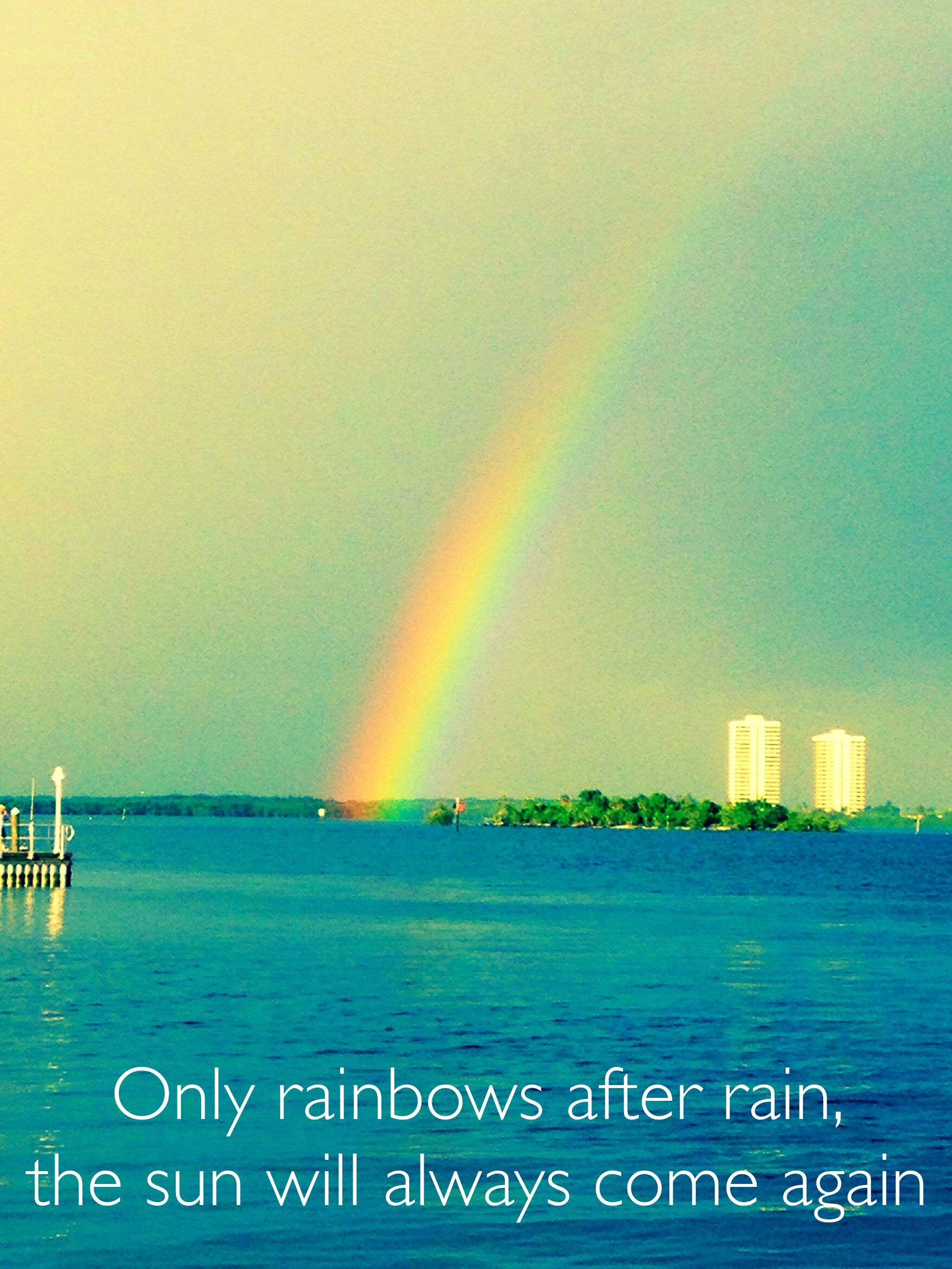 Only Rainbows After Rain Andy Grammer Rainbow Favorite Quotes Rain