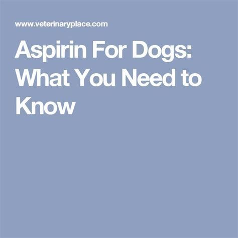 Image result for Low Dose Aspirin for Dogs Dosage Chart