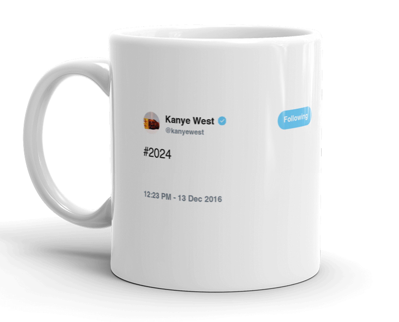 Kanye West Tweet Mug 2024 Kanye 2024 Kanye West Mugs Kanye