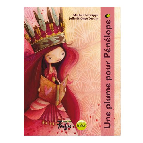 Roman Mini-Ketto - Une plume pour Pénélope / Mini-Ketto novel - Une plume pour Pénélope (in French only)