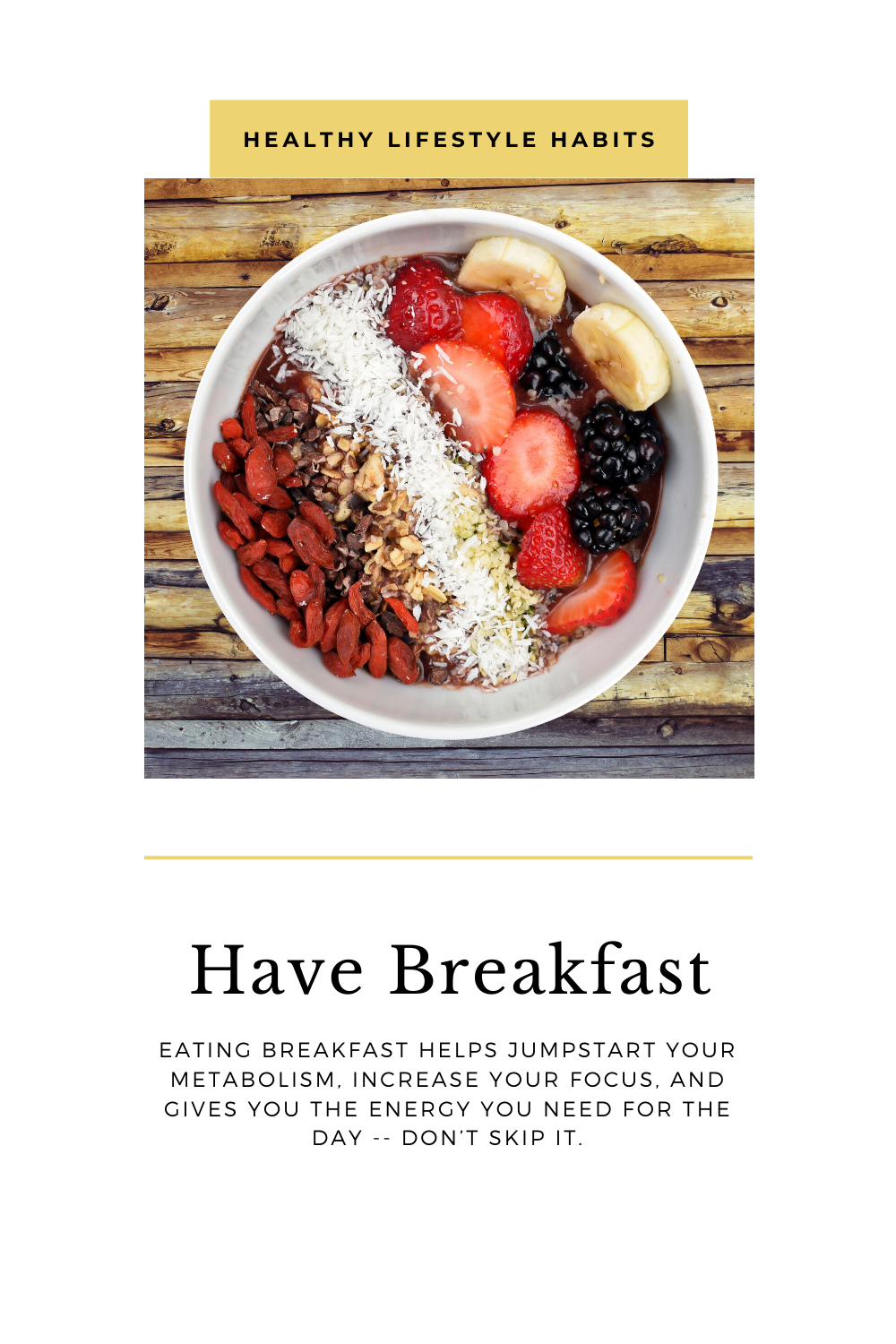 Eating breakfast helps jumpstart your metabolism, increase your focus, and gives you the energy you need for the day -- don't skip it. #HealthyLifestyle #HealthyHabits #HealthyLiving