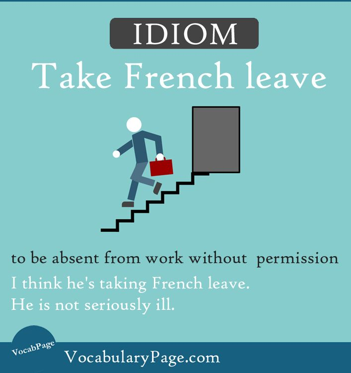 Take French leave Idiom   Idioms   Pinterest   Englisch lernen ...