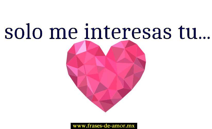 Frases De Amor Lindas Para Dedicar Eduardo Pinterest Amor