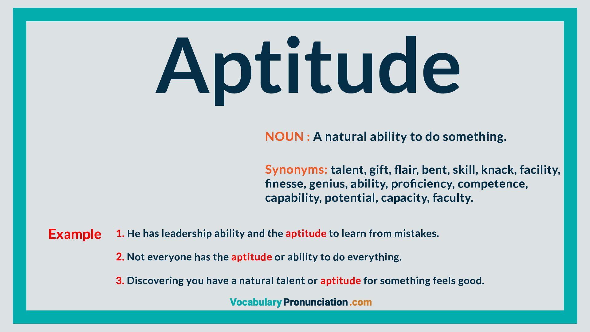 Aptitude  Aptitude, How to pronounce, Leadership abilities