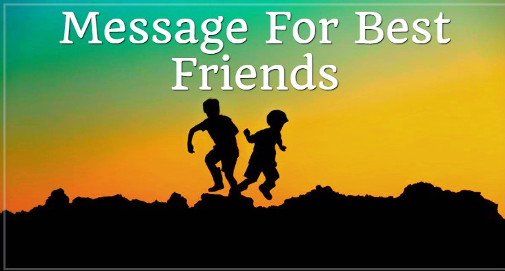 Friendship Day Quotes For Best Friend Message For Best Friend