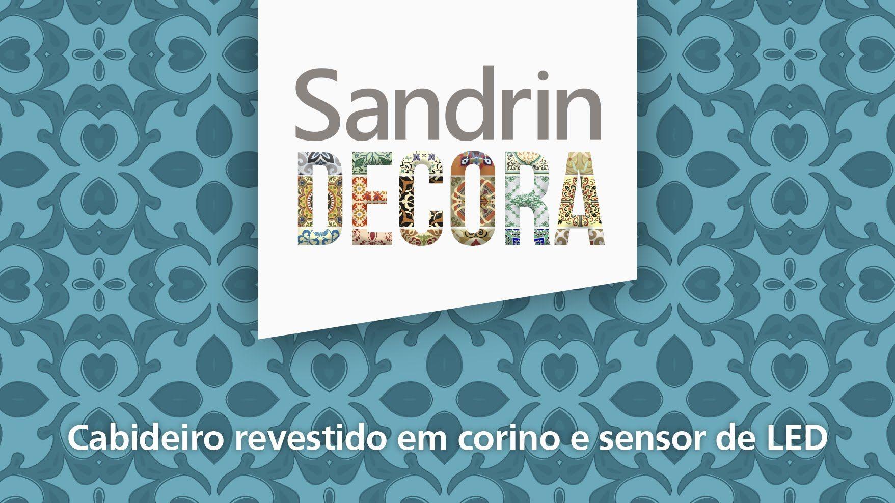 CABIDEIRO COM SENSOR DE LED | Sandrin Decora #10