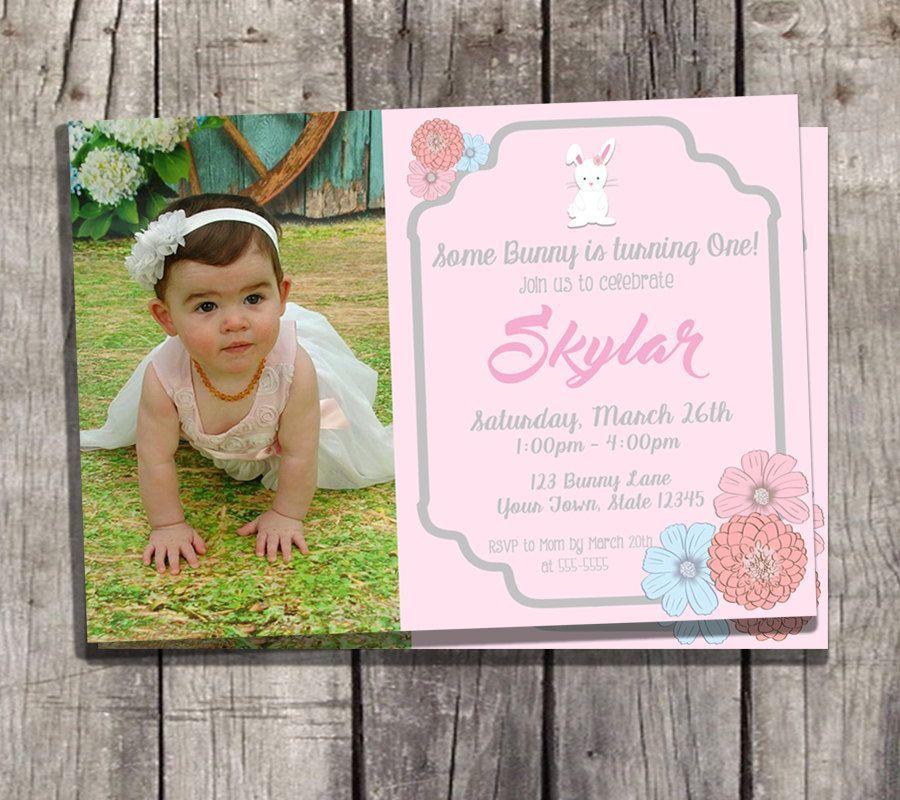 Some Bunny is Turning One Birthday Photo Invitation Easter – Baby Birthday Invite
