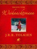 John Ronald Reuel Tolkien - Briefe vom Weihnachtsmann