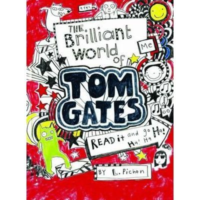The Brilliant World Of Tom Gates Tom Gates 1 Tom Gates Wimpy Kid Book Giveaways