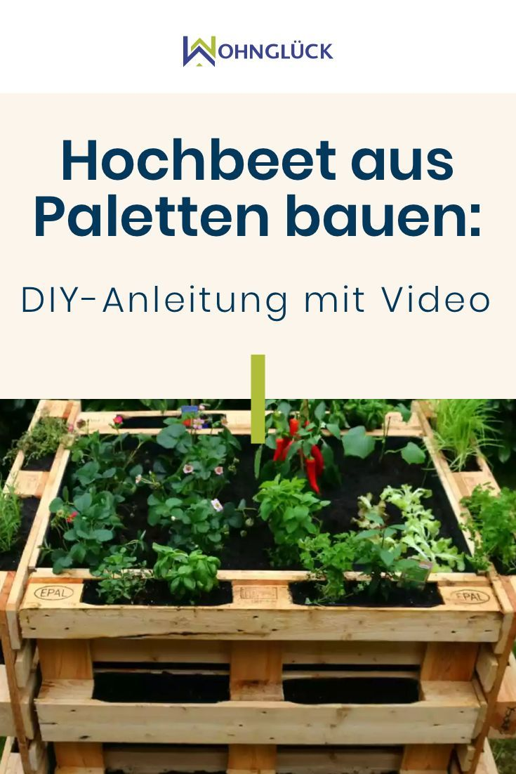 Bauen Sie Ein Hochbeet Aus Paletten Garten Bahce Yatagi Yukseltilmis Cicek Tarhlari Garten