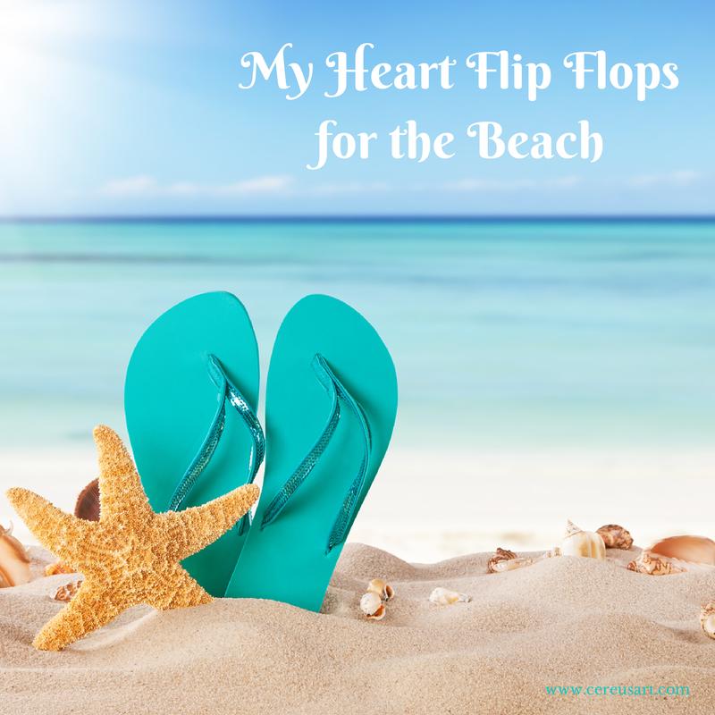f37130299 Beach Saying on CereusArt  My Heart Flip Flops for the Beach