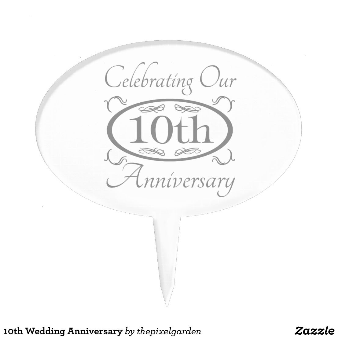 10th Wedding Anniversary Cake Topper. A stylish and elegant design ...