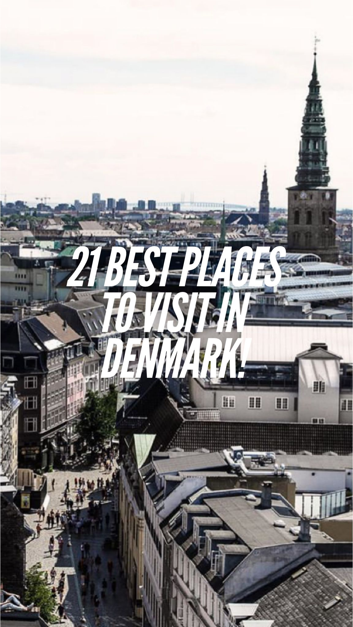 21 best places to visit in denmark cool places to visit