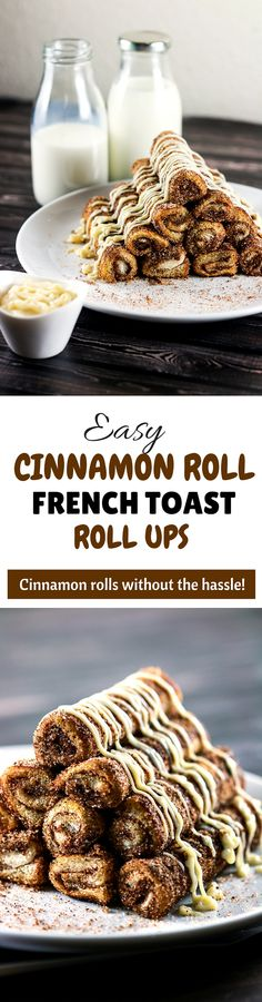 Easy Cinnamon Roll French Toast Rolls Ups - These easy cinnamon roll french toast roll ups will satisfy your cravings in a jiffy! These are perfect for breakfast, but hey, we can have them all day! | ScrambledChefs.com