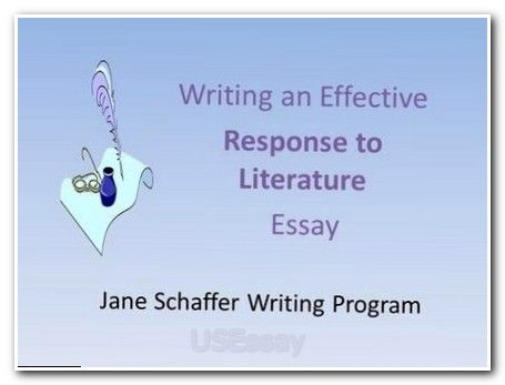 jane schaffer writing program writing an effective response to literature essay - Response To Literature Essay Format