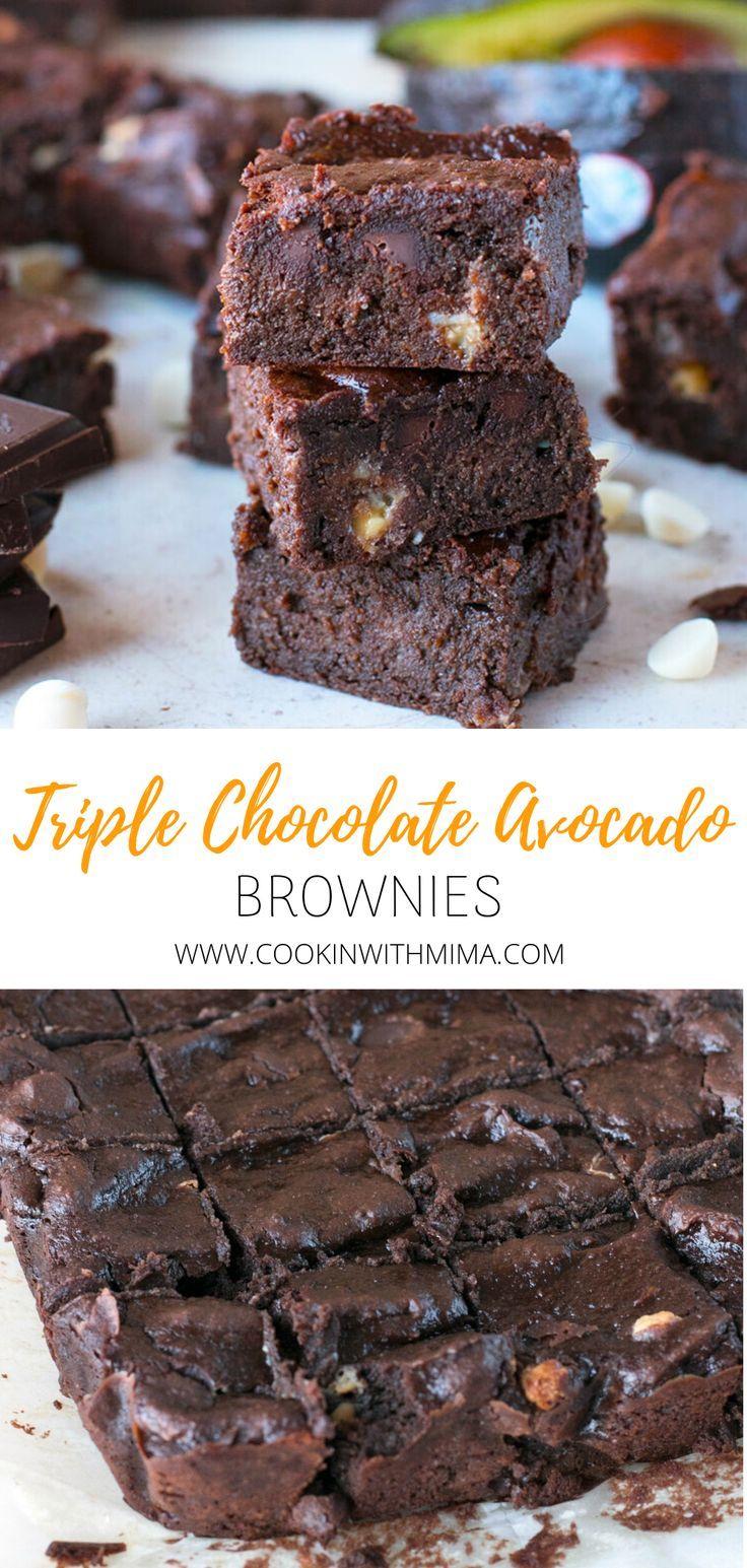 Triple Chocolate Avocado Brownies These triple chocolate avocado brownies are a moist and decadent