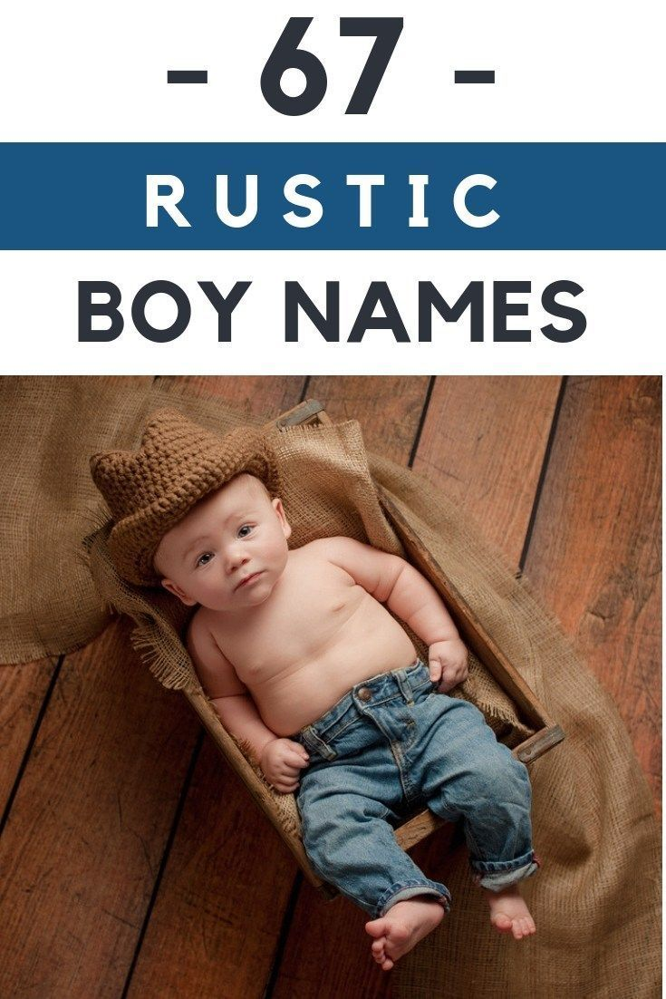 Strong, Rustic Boys Names You're Guaranteed to Adore - Living For the Sunshine