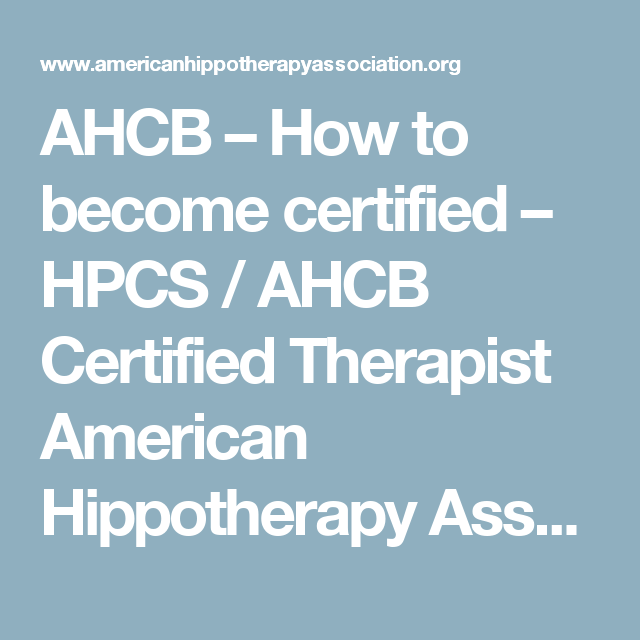 AHCB – How to become certified – HPCS / AHCB Certified Therapist ...