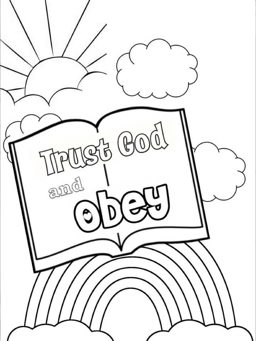 Trust And Obey Coloring Page Sunday School Coloring Pages Sunday School Coloring Sheets Sunday School Crafts