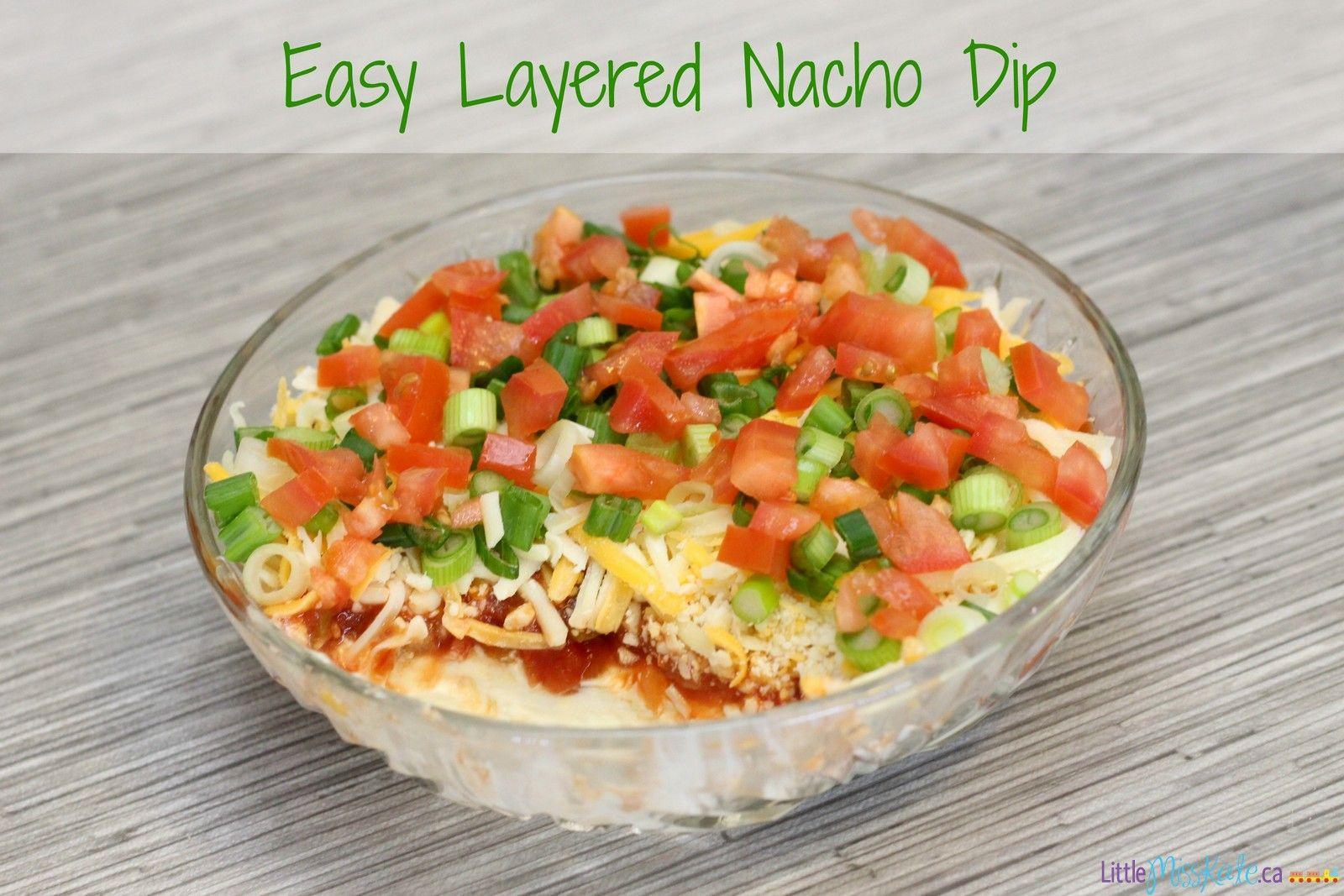 Easy Layered Nacho Dip Recipe Super Bowl Food Ideas Kate Company Recipe Easy Layered Nacho Dip Nacho Dip Layered Nacho Dip