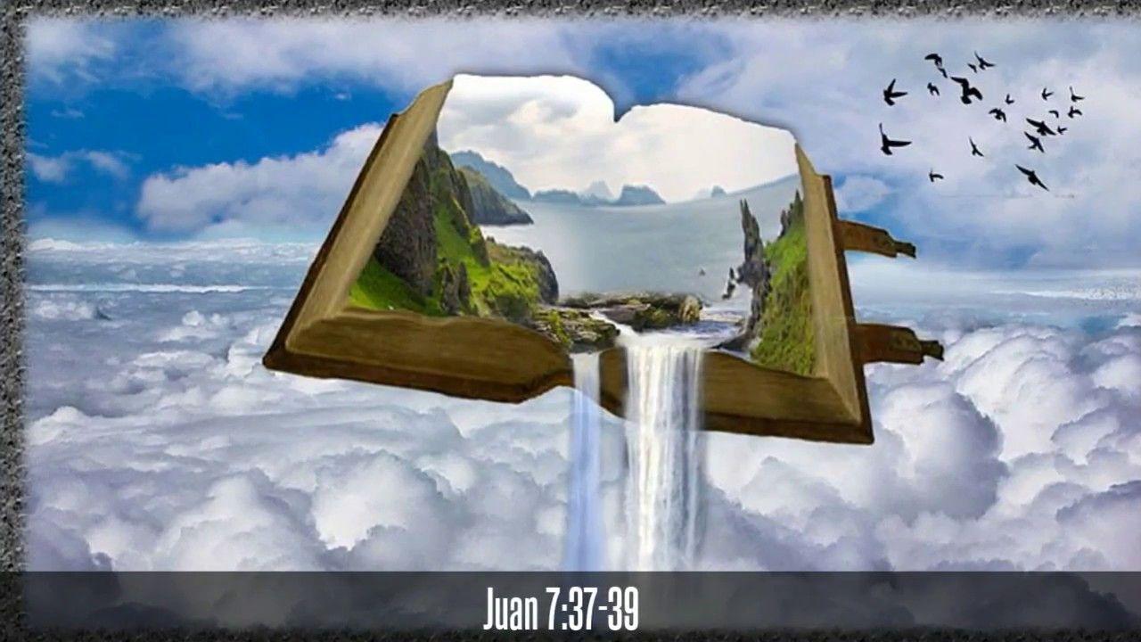 Juan 737 39 Ríos De Agua Viva Fe Y Esperanza Del Canal Amparados