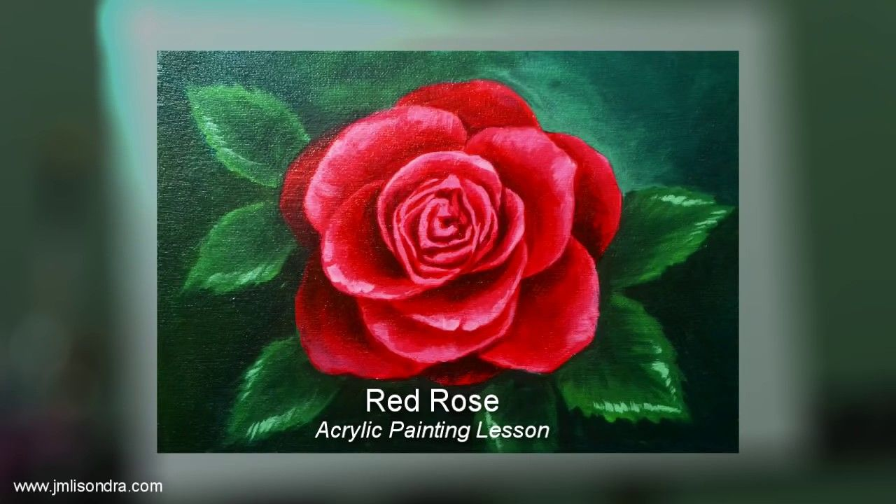 Acrylic Painting Lesson Red Rose Flower By Jm Lisondra Youtube