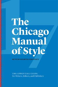 The Chicago Manual Of Style 17th Edition Chicago Style Chicago Writing Resources