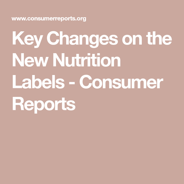 Key Changes On The New Nutrition Labels In 2020 (With