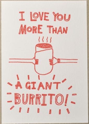 I Love You More Than A Giant Burrito Funny Quotes Love You More Love You More Than