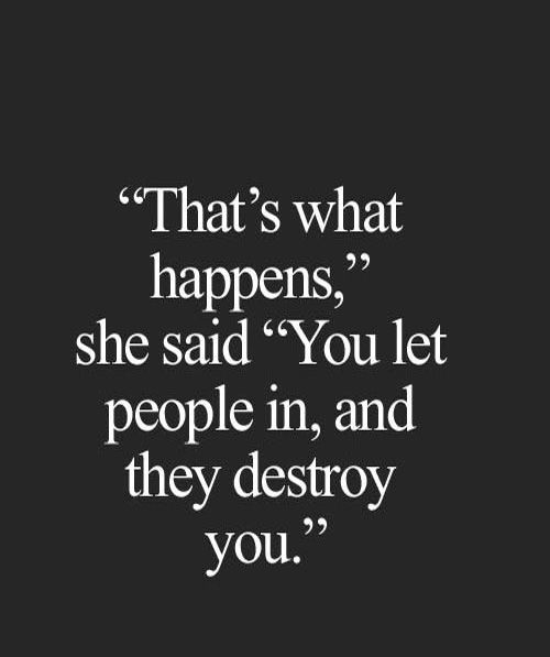 Perfect They Destroy You   Life Quote Gallery