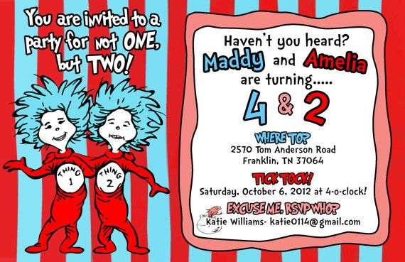 Dr Seuss Thing 1 2 Birthday Invitation By TypeMeetsPaper 150 Jennifer Gardner How Cute Would That Be For The Girls First