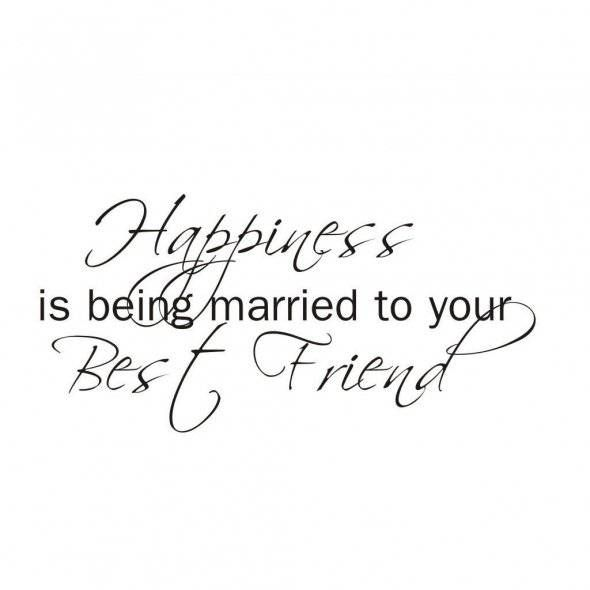 Quotes About Getting Married To My Best Friend