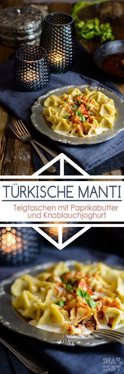 Manti - Türkische Teigtaschen mit Paprikabutter und Knoblauchjoghurt #recettesdecuisine