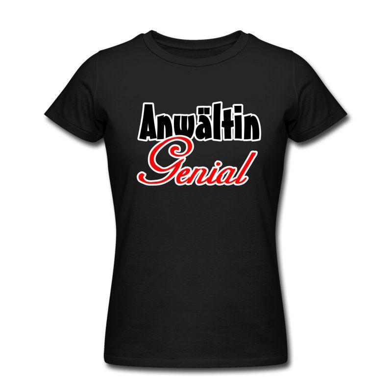Shirts & Geschenke für geniale Anwältinnen.