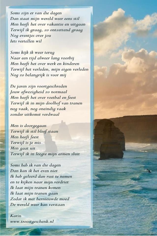 Soms Zijn Er Van Die Dagen Gedichten Begrafenis Gedichten Teksten