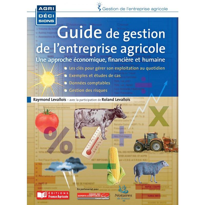 Guide De Gestion De L Entreprise Agricole Gestion De L Entreprise Agricole Livres Entreprise Agricole Livre Gestion