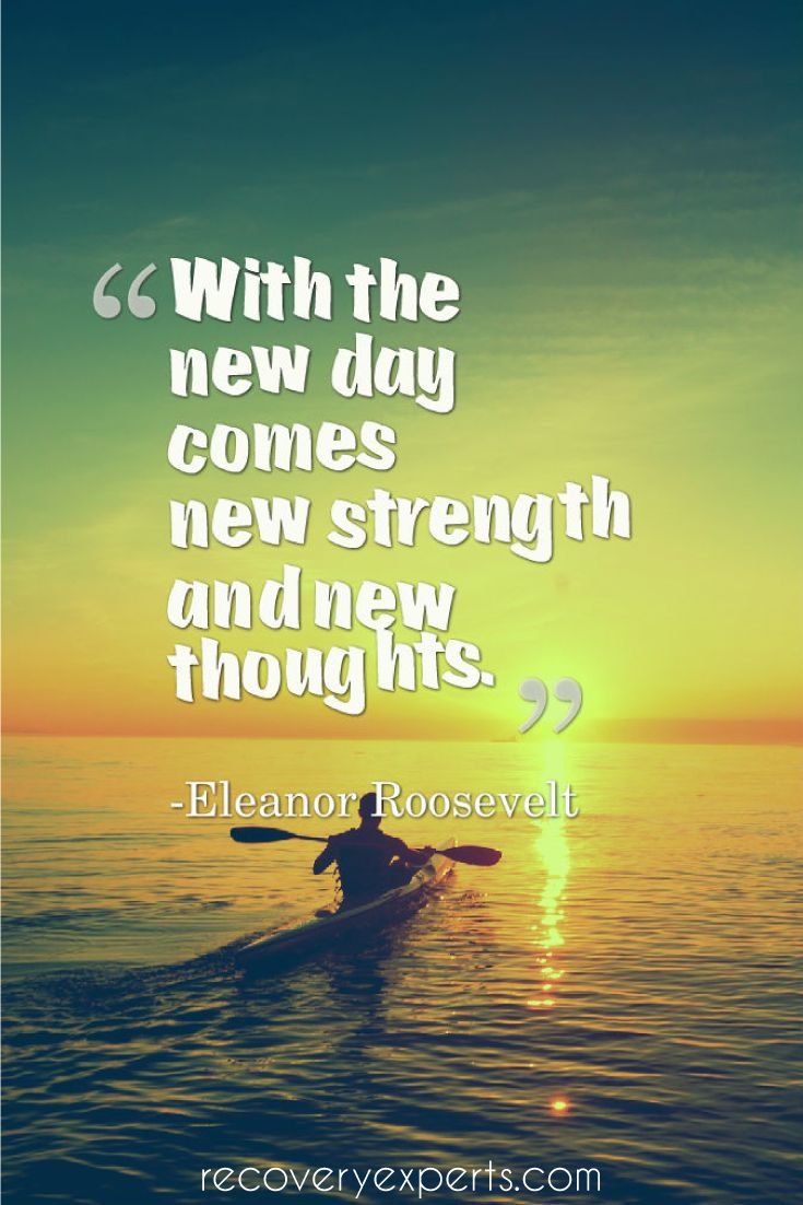 Motivational Quotes With the new day comes new strength