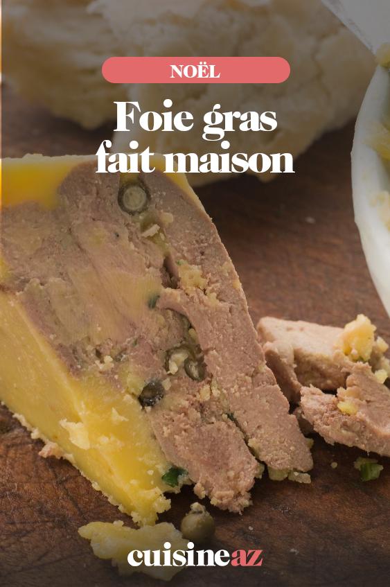 Foie gras fait maison   Recette   Alimentation, Foie gras et Fait maison