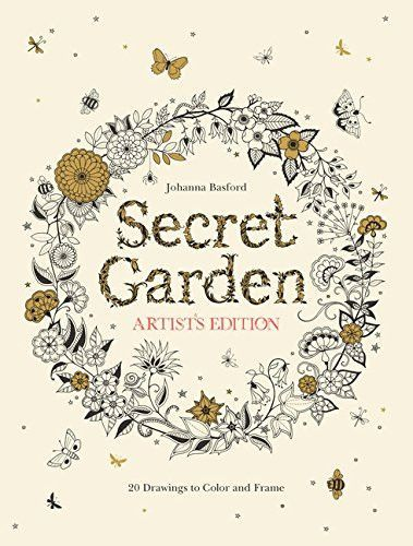 Secret Garden Artist's Edition: 20 Drawings to Color and ...