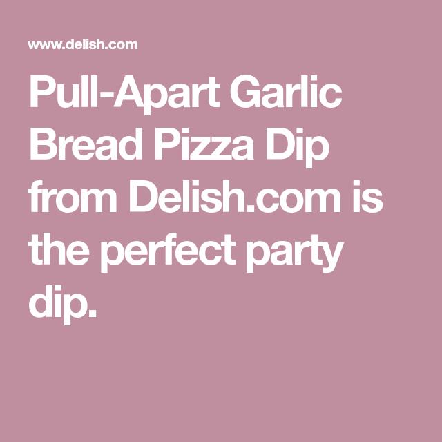 Pull-Apart Garlic Bread Pizza Dip