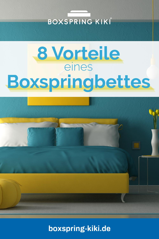 8 Vorteile Von Boxspringbetten Ratgeber Auf Einen Blick Betten Kaufen Bett Mit Lattenrost Boxspringbett