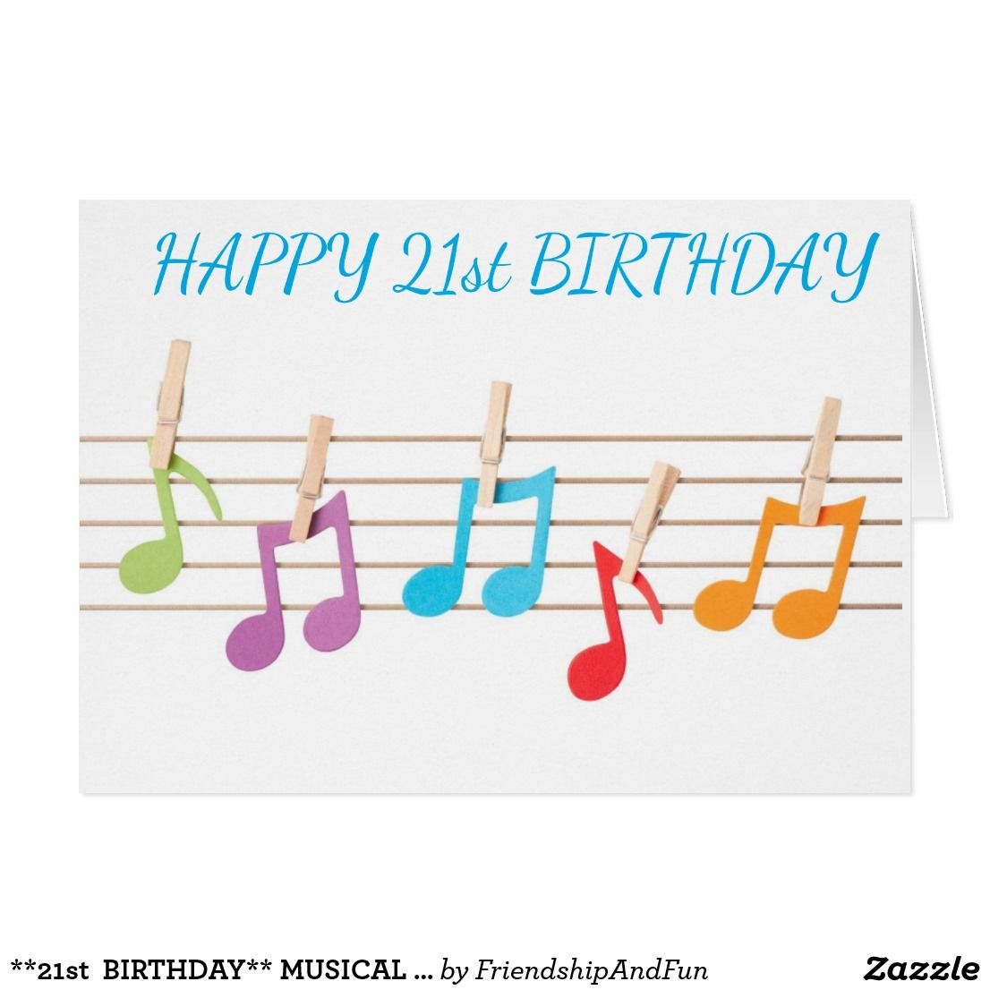 21st Birthday Musical Notes Birthday Wishes Zazzle Com Birthday Wishes 16th Birthday Custom Greeting Cards