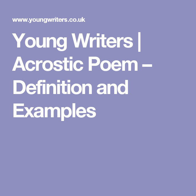 Young Writers Acrostic Poem Definition And Examples Poetry