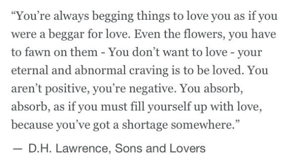 Quotes From Sons And Lovers By D H Lawrence Google Search English Literature Quotes Literature Quotes Lovers Quotes
