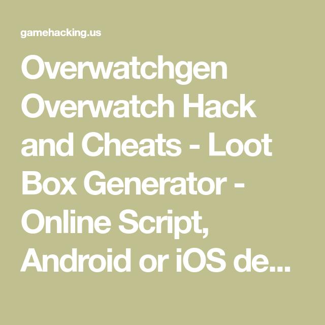 Overwatchgen Overwatch Hack and Cheats - Loot Box Generator