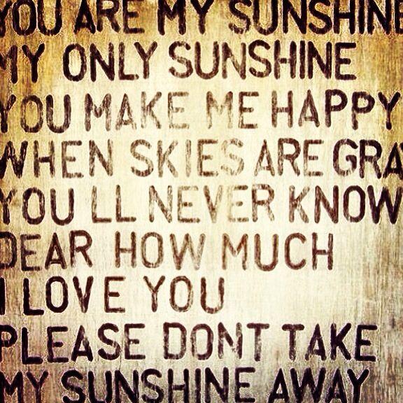 Sunshine Youremysunshine Happy Youmakemehappy