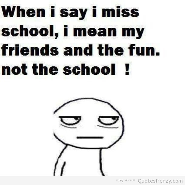 school friends miss funny fun lol true teen Quotes | quotes
