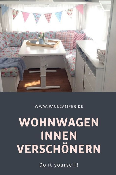 Photo of You want to beautify your caravan inside – do it yourself